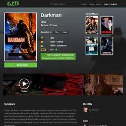 Darkman (1990) Download YIFY movie torrent - YTS