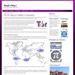 """Tor, les .onion, le """"darknet"""" à votre portée"""
