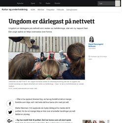 Ungdom er dårlegast på nettvett - NRK Kultur og underholdning - Nyheter og aktuelt stoff
