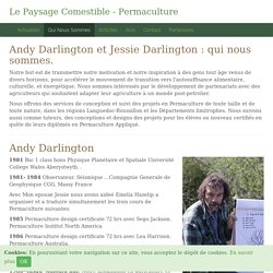 Andy Darlington et Jessie Darlington : qui nous sommes. - Le Paysage Comestible - Permaculture