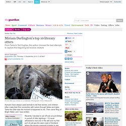 Miriam Darlington's top 10 literary otters