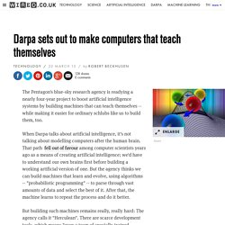 Darpa sets out to make computers that teach themselves