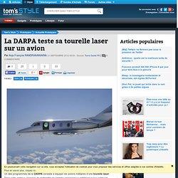 La DARPA teste sa tourelle laser sur un avion