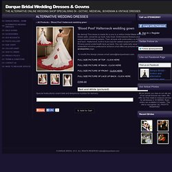 Web Store - Wedding Dresses/Gowns - Gothic, Medieval & vintage