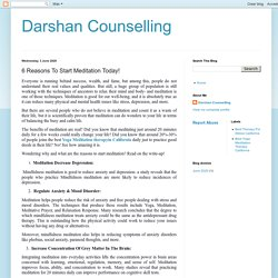 Darshan Counselling: 6 Reasons To Start Meditation Today!