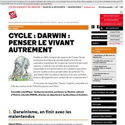 Cycle : Darwin : penser le vivant autrement - Saison 2015-2016