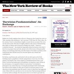 'Darwinian Fundamentalism': An Exchange by Daniel C. Dennett