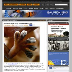 Darwinians Try to Usurp Biomimetics Popularity