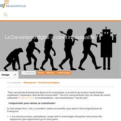 Le Darwinisme digital : le client insaisissable ?