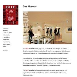 Das Museum – ZiLLE MUSEUM