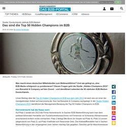 Das sind die Top 50 Hidden Champions im B2B