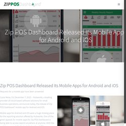 Zip POS Dashboard Released Mobile Apps for Android and iOS
