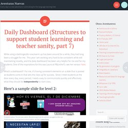 Daily Dashboard (Structures to support student learning and teacher sanity, p...