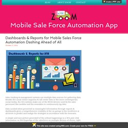 Dashboards & Reports for Mobile Sales Force Automation Dashing Ahead of All