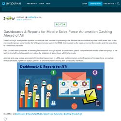 Dashboards & Reports for Mobile Sales Force Automation Dashing Ahead of All: mobilesfa
