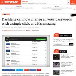 Dashlane can now change all your passwords with a single click, and it's amazing