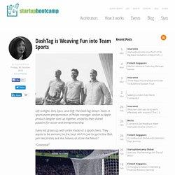 DashTag is Weaving Fun into Team Sports
