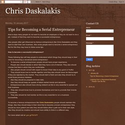 Chris Daskalakis: Tips for Becoming a Serial Entrepreneur