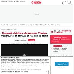 Dassault Aviation plombé par Thales, veut livrer 25 Rafale et Falcon en 2021