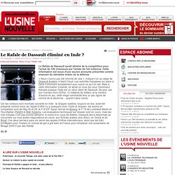 Le Rafale de Dassault éliminé en Inde ?