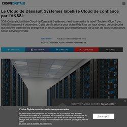 Le Cloud de Dassault Systèmes labellisé Cloud de confiance par l'ANSSI