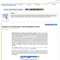 Dassault et les 53 millions : service minimum au Figaro