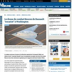 """Le drone de combat Neuron de Dassault """"oscarisé"""" à Washington"""