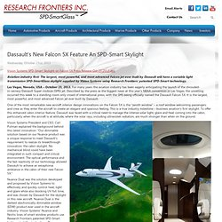 Dassault's New Falcon 5X Feature An SPD-Smart Skylight