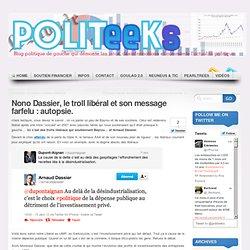 Nono Dassier, le troll libéral et son message farfelu : autopsie.