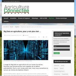 Big Data en agriculture, pour y voir plus clair ...