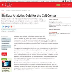 Big Data Analytics Gold for the Call Center