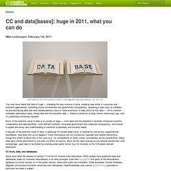 CC and data[bases]: huge in 2011, what you can do