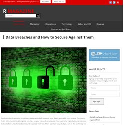Data Breaches and How to Secure Against Them