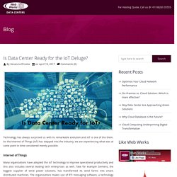 Is Data Center Ready for the IoT Deluge? - Web Werks