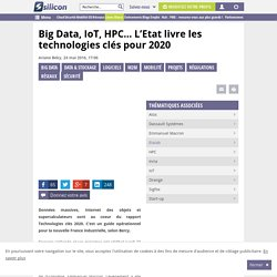Big Data, IoT, HPC... au coeur des Technologies clés 2020