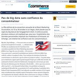 Pas de big data sans confiance du consommateur - BEST OF