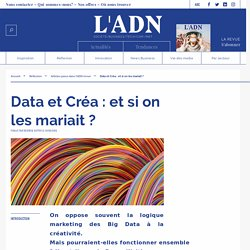 Data et Créa : et si on les mariait ?