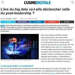 L'ère du big data va-t-elle déclencher celle du post-leadership ?