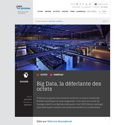 Big Data, la déferlante des octets