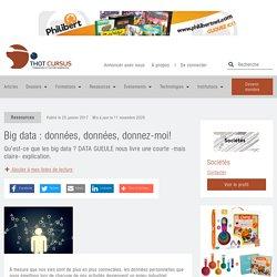 Big data : données, données, donnez-moi! - Thot Cursus