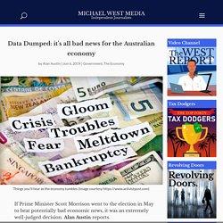 Data Dumped: it's all bad news for the Australian economy