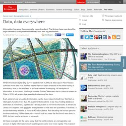 A special report on managing information: Data, data everywhere