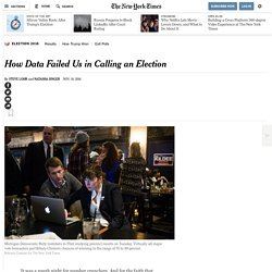 How Data Failed Us in Calling the Election