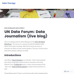 UN Data Forum: Data Journalism (live blog) – Data Therapy