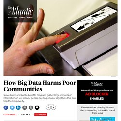 How Big Data Harms Poor Communities