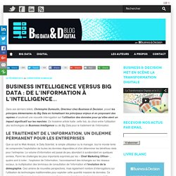 BI vs Big Data : de l'information à l'intelligence...