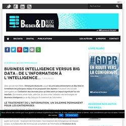 BI vs Big Data : de l'information à l'intelligence...