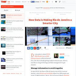How Data is Making Rio de Janeiro a Smarter City - TNW Latin America