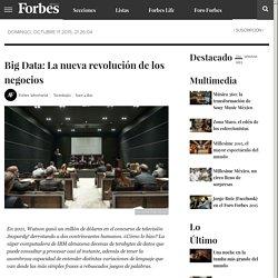 Big Data: La nueva revolución de los negocios