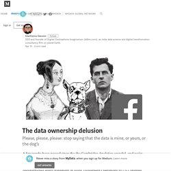 The data ownership delusion – MyData